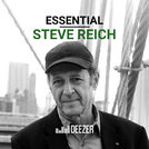 Essential Steve Reich