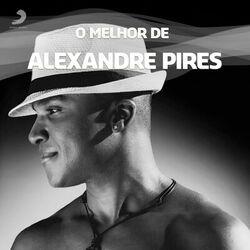 Download Alexandre Pires - As Melhores 2021