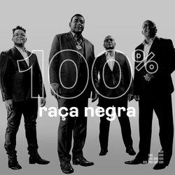 100% Raça Negra 2021 CD Completo
