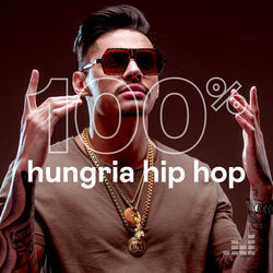 100% Hungria Hip Hop 2021 CD Completo