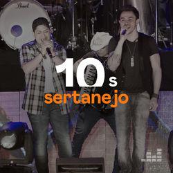 Sertanejo Anos 2010 CD Completo