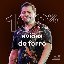 Aviões do Forró – 100% Aviões do Forró 2019 CD Completo