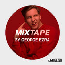 MIXTAPE by George Ezra