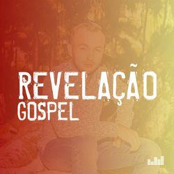 Revelação Gospel 2021 CD Completo