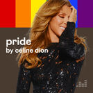 Pride by Celine Dion