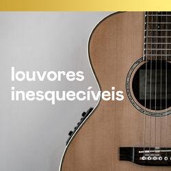 Louvores Inesquecíveis 2020 CD Completo
