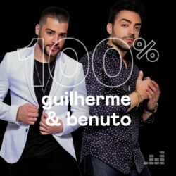 Download 100% Guilherme e Benuto 2021