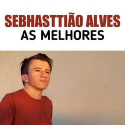 Sebhasttião Alves – As Melhores (2020) CD Completo