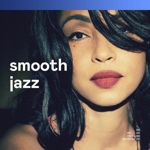 Playlist Smooth Jazz   À écouter sur Deezer
