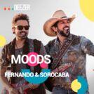 Deezer Moods Fernando & Sorocaba