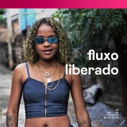 Fluxo Liberado – Agosto 2020 CD Completo
