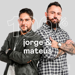 100% Jorge e Mateus 2020 CD Completo