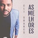 Eli Soares - As Melhores