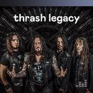 Thrash Legacy