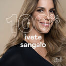 100% Ivete Sangalo
