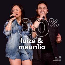 100% Luíza e Maurílio CD Completo