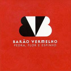 Download Barão Vermelho-2002-Pedra, Flor E Espinho