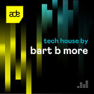 Tech House by Bart B More