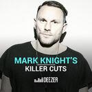 Mark Knight\'s - Killer Cuts