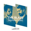 The Blaze - Inspirations