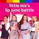 Little Mix\'s Lip Sync Battle