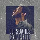 Eli Soares Completo