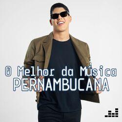 O Melhor da Música Pernambucana (Áudio do DVD) (2021) CD Completo