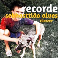 Recorde: Sebhasttião Alves 2021 CD Completo