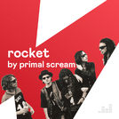 ROCKET by Primal Scream