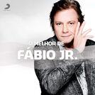 Fábio Jr. - As Melhores