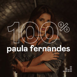 Download 100% Paula Fernandes 2020