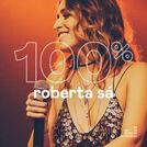 100% Roberta Sá
