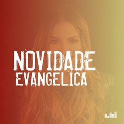 Novidade Evangélica 2021 CD Completo