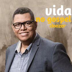 Vida no Gospel 2021 CD Completo