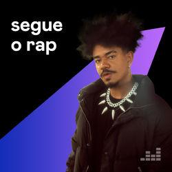 Segue o Rap 2021 CD Completo