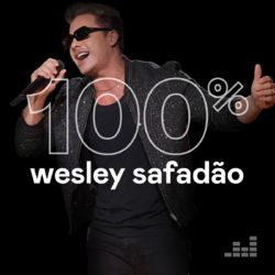 100% Wesley Safadão vol.2 (2020) CD Completo