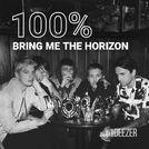 100% Bring Me the Horizon