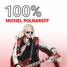 100% Michel Polnareff