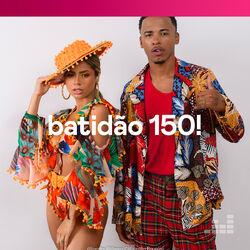 Batidão 150! (2020) CD Completo