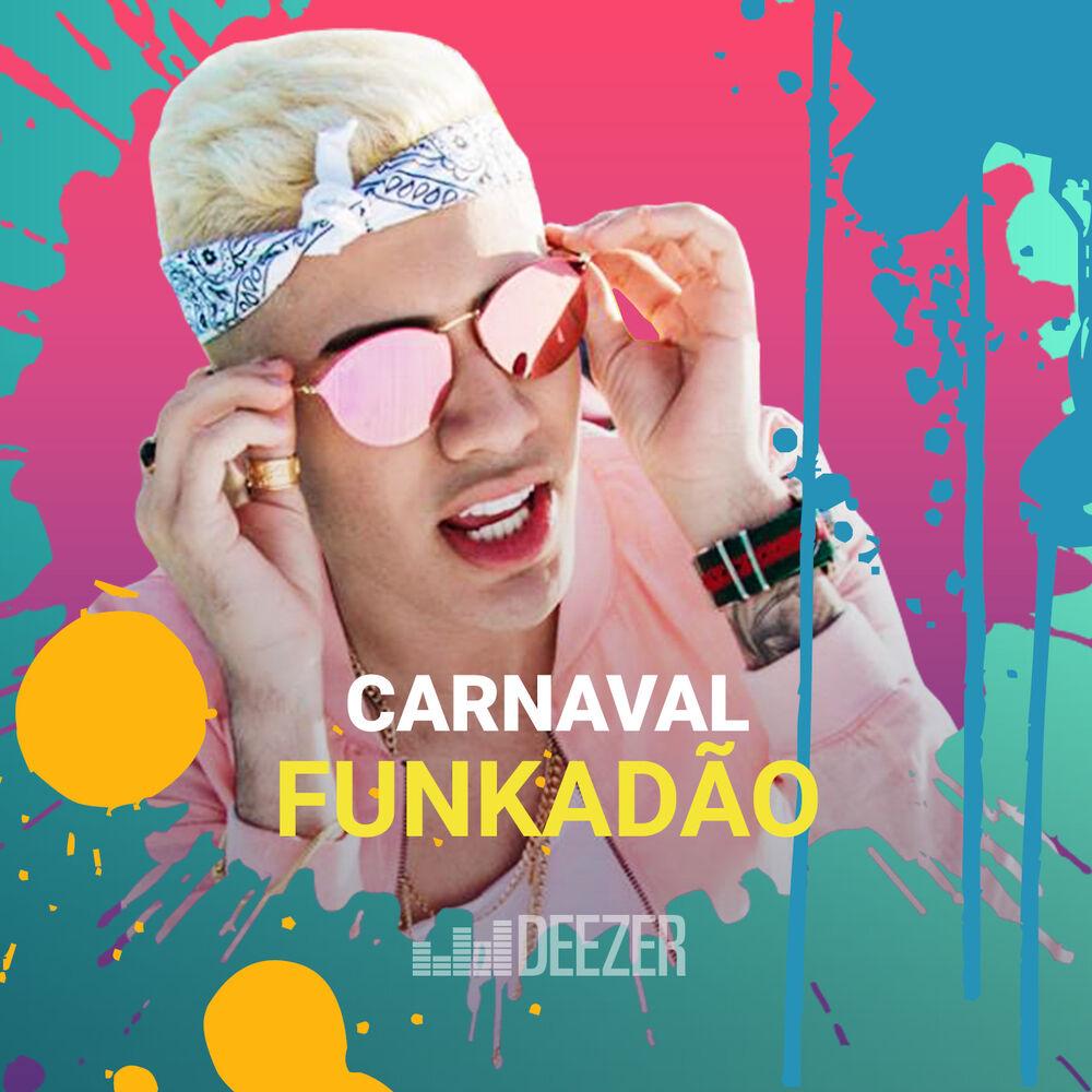 Baixar Carnaval Funkadão, Baixar Música Carnaval Funkadão - Vários artistas 2018, Baixar Música Vários artistas - Carnaval Funkadão 2018