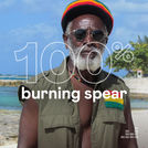 100% Burning Spear
