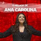 Ana Carolina - As Melhores