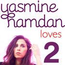 Yasmine Loves 2