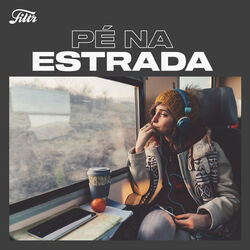 Pé na Estrada (2020) CD Completo