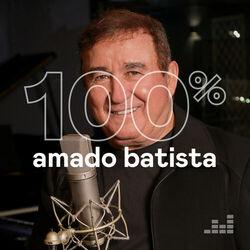 100% Amado Batista 2020 CD Completo