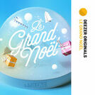 Le Grand Noël - Deezer Originals