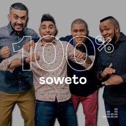 100% Soweto 2020 CD Completo