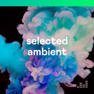 Selected Ambient
