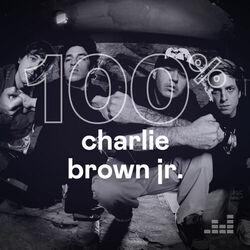 100% Charlie Brown Jr. 2021 CD Completo