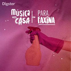 Música Em Casa Para Faxina  2020 CD Completo